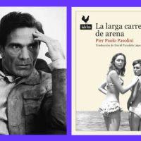 'La larga carretera de arena': Pasolini frente al paisaje del sur de Italia